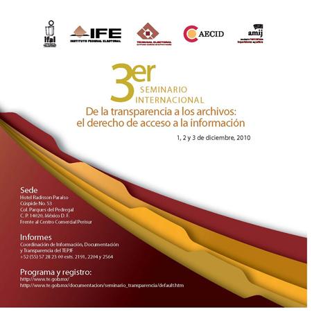 3 Seminario Internacional de la Transparencia a los Archivos: el derecho de acceso a la información
