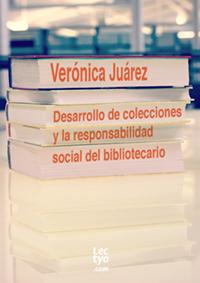 Mini-ebook: Desarrollo de colecciones y la responsabilidad social del bibliotecario