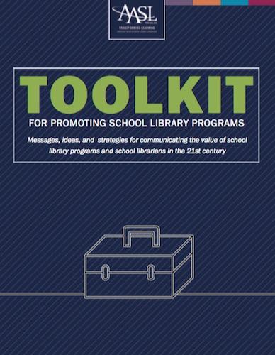 Kit de herramientas para promover los programas de la biblioteca escolar