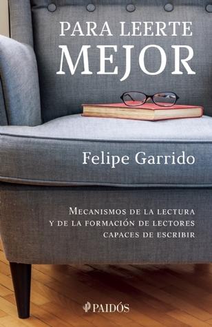 Para leerte mejor: mecanismos de la lectura y de la formación de lectores capaces de escribir, reseña