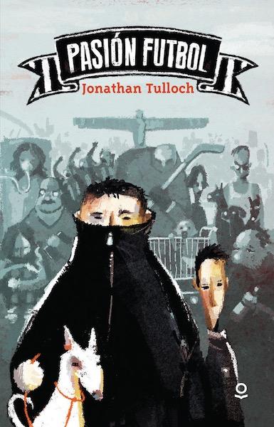 Pasión futbol de Jonathan Tulloch. Reseña por Rosa María Quesada